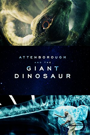 Attenborough and The Giant Dinosaur 2017 Türkçe Altyazı izle