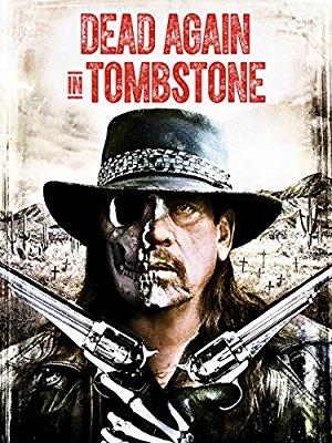 Kasabadaki Ölü 2- Dead Again in Tombstone 2017 Türkçe Dublaj izle