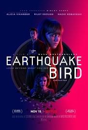 Deprem Kuşu – Earthquake Bird 1080p tek part hd izle