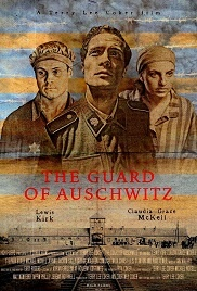 The Guard of Auschwitz 1080p tek part izle