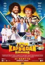 Tam Kafadan – Karavana hd izle