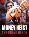 Money Heist The Phenomenon izle